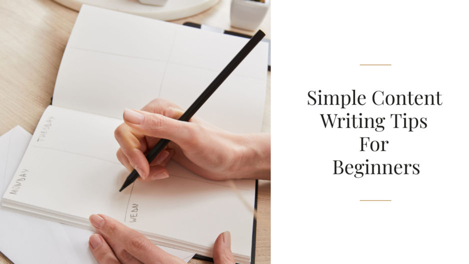 6 Simple Content Writing Tips For Beginners