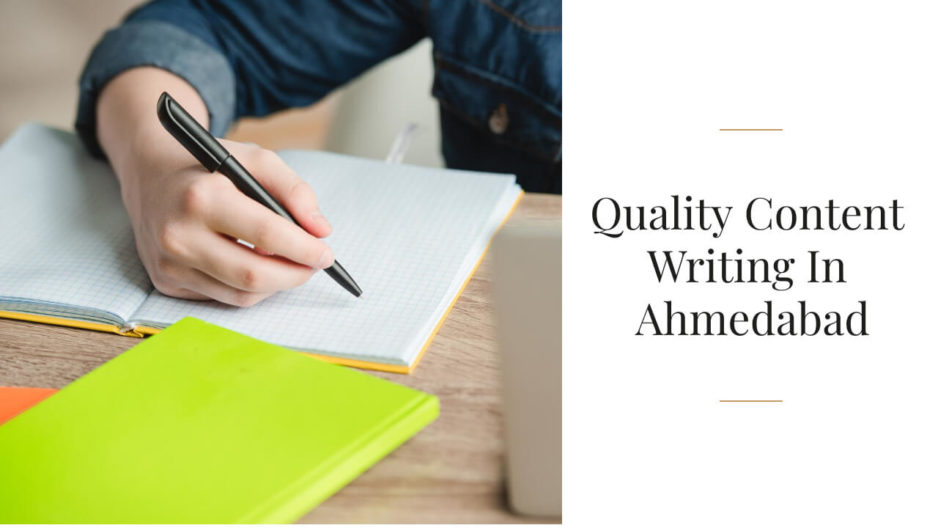Quality Content Writing In Ahmedabad